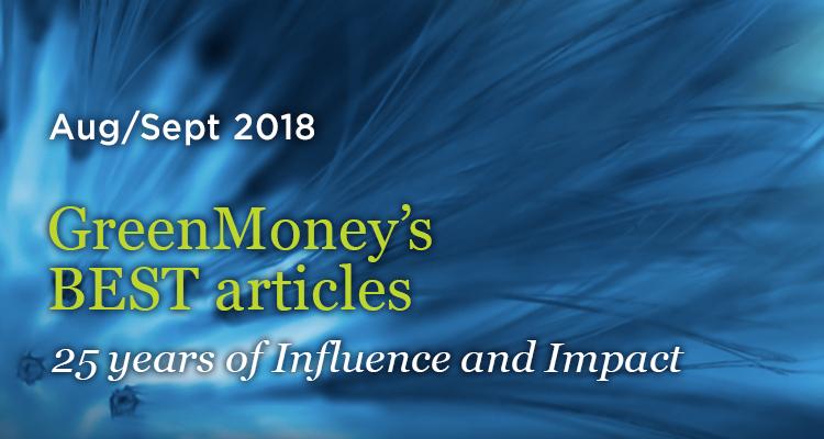 August - September, 2018 - GreenMoney Journal